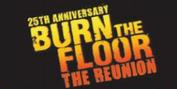 25th ANNIVERSARY - BURN THE FLOOR - THE REUNION UK Tour Announced Photo