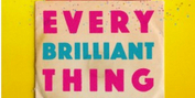 BWW Review: Suicide Isn't Painless, But It Can Be Funny: EVERY BRILLIANT THING at Single C Photo