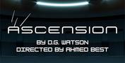 Interactive, Sci-fi, Futuristic Cyber Play ASCENSION Announced At Echo Theater Company Photo