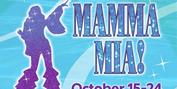 Fairfield Center Stage Presents MAMMA MIA! October 15-24 Photo