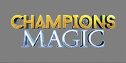 CHAMPIONS OF MAGIC Comes to Aronoff Center Photo
