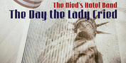 Nied's Hotel Band Honors 9/11 Victims With New Single 'The Day The Lady Cried' Photo