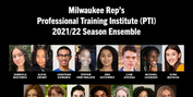 15 High Schoolers Accepted Into Milwaukee Rep's PTI Program For The 2021/22 Season Photo