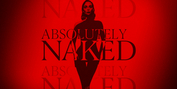ABSOLUTELY NAKED Announced For Next Month at the Court Theatre Photo