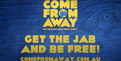Australian Production Of COME FROM AWAY To Mandate Vaccinations For All Employees Photo