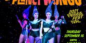 WILD WOMEN OF PLANET WONGO Invades The Philadelphia Fringe Festival Photo