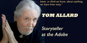 The Adobe Theater to Present Tom Allard Storytelling Performance and Workshop Photo