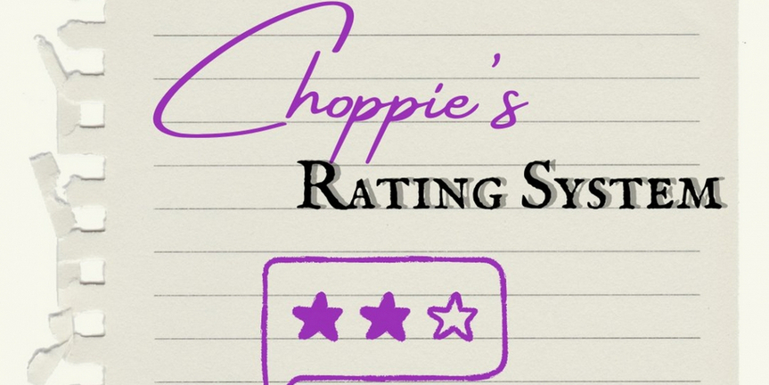 Student Blog: Choppie's Rating System Photo