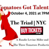 TOMATOES GOT TALENT Contest Plays Seventh Year At The Triad On October 4th Photo