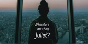 WHEREFORE ART THOU JULIET? to Premiere in New York City Photo