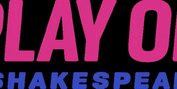 Play On Shakespeare Expands Staff With Series Of Fall 2021 Hires Photo