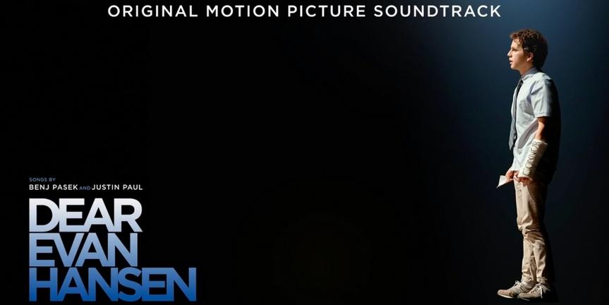 DEAR EVAN HANSEN Original Motion Picture Soundtrack Available Now Photo