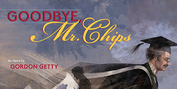 GOODBYE MR. CHIPS By Gordon Getty An Opera Reimagined For Film to Receive World Premiere Photo