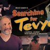 BWW Review: SEARCHING FOR TEVYE at JCC Centerstage Theatre Photo