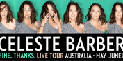 Celeste Barber Announces FINE, THANKS National Tour For 2022 Photo