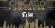 Theatre Tulsa Academy Will Perform CHICAGO: HIGH SCHOOL EDITION in November Photo