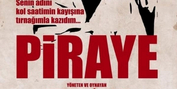 PIRAYE Will Continue Performances in Trabzon This Month Photo