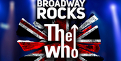 The Rock Project to Present BROADWAY ROCKS THE WHO at The Madison Theatre at Molloy Colleg Photo
