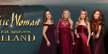 Celtic Woman to Bring POSTCARDS FROM IRELAND Tour to More Than 80 Cities in 2022 Photo
