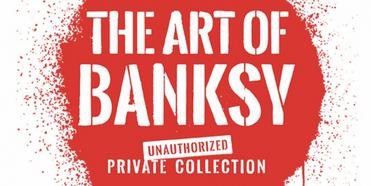 THE ART OF BANKSY Exhibit Announces San Francisco Location Photo