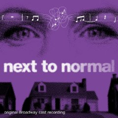 Weighing in on the Original Broadway Cast Recording of 'next to normal'