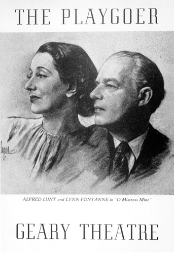 The program cover for the 1948 Geary Theater production of O Mistress Mine, starring the first couple of American theater, Alfred Lunt and Lynn Fontanne