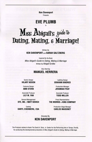 miss abigails guide to dating mating and marriage About the authors: when it comes to the stage, ken davenport and sarah saltzberg, co-authors of off-broadway's miss abigail's guide to dating, mating and marriage, have just about done it allhe is a broadway producer (oleanna, speed-the-plow, the upcoming godspell) and she is known to broadway audiences as the precocious.