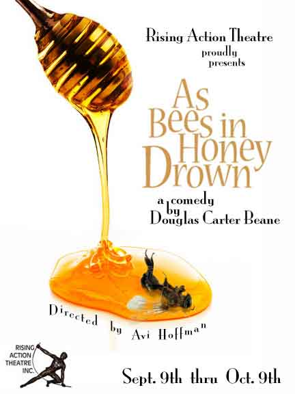 AS BEES IN HONEY DROWN Obie Winning Comedy At Rising Action Theatre