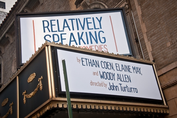 UP ON THE MARQUEE: RELATIVELY SPEAKING!