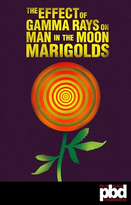 'The Effect Of Gamma Rays On Man-in-the-Moon Marigolds' At Palm Beach Dramaworks