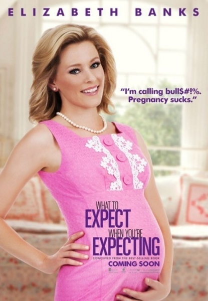 Elizabeth Banks at Posters Revealed for WHAT TO EXPECT WHEN YOU'RE EXPECTING