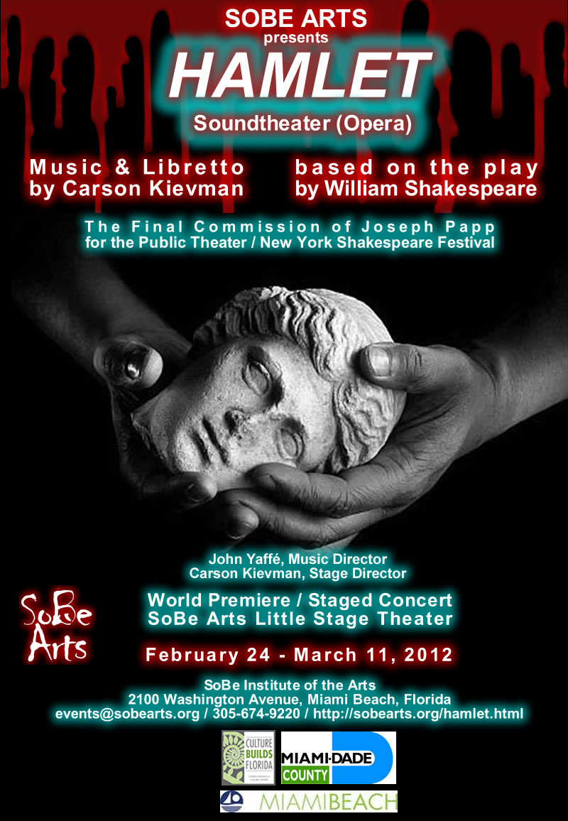 SoBe Arts Presents The World Premiere Of HAMLET Soundtheater/Opera
