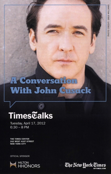 TimesTalks: A Conversation with John Cusack interviewed by Dave Itzkoff