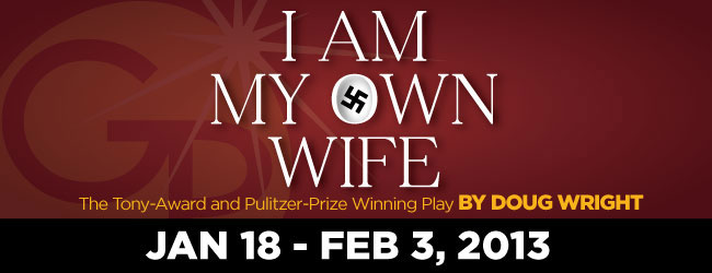 I AM MY OWN WIFE - Pulitzer And Tony Winner At Gulfshore Playhouse