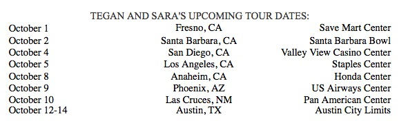 Tegan and Sara Tour with The Black Keys, Now thru Oct 14