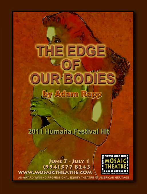 THE EDGE OF OUR BODIES Mosaic Theatre Presents Acclaimed Season Finale