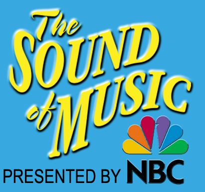 NBC & Craig Zadan/Neil Meron to Present Live Broadcast of THE SOUND OF MUSIC!