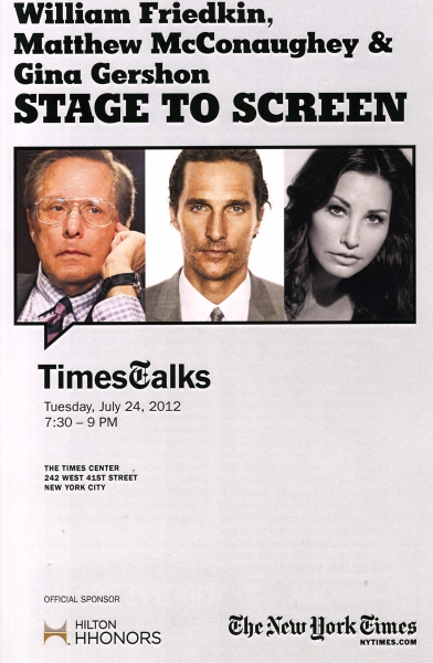 Photo Coverage: William Friedkin, Matthew McConaughey and Gina Gershon Visit TIMESTALKS: STAGE TO SCREEN