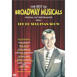 The Best of Broadway Musicals - Original Cast Performances from The Ed Sullivan Show Video