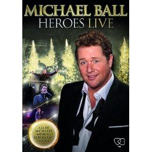 Michael Ball: Heroes Live Video
