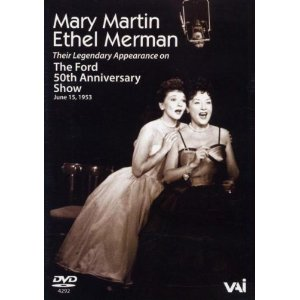 Mary Martin and Ethel Merman - Their Legendary Appearance on the Ford 50th Anniversary Show Video