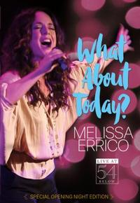 Melissa Errico: What About Today? Live at 54 BELOW Cover