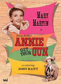 Annie Get Your Gun: Starring Mary Martin Cover