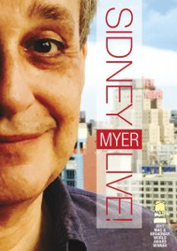 Sidney Myer Live at the Laurie Beechman Theatre Cover