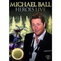 Michael Ball: Heroes Live Cover